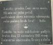 Pamětní deska, jež byla počátkem 20. let odhalena na památku prvních četníků, padlých při obsazování Slovenska.